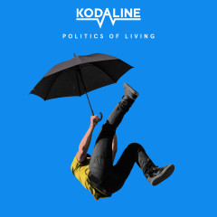 Politics of Living - Kodaline