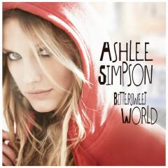 Bittersweet World (ALT BP Version) - Ashlee Simpson