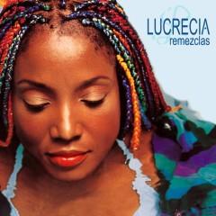Remezclas - Lucrecia