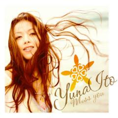 miss you - Yuna Ito