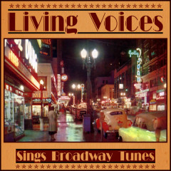 Sings Broadway Tunes - Living Voices