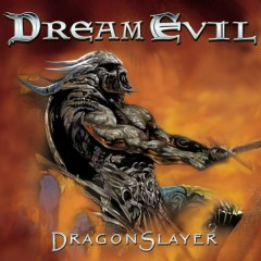 Dragonslayer - Dream Evil