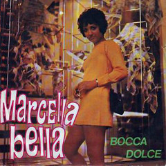 Bocca dolce - Marcella Bella