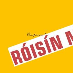 Overpowered - Roisin Murphy