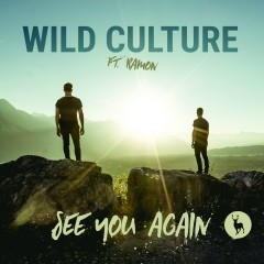 See You Again (feat. Ramon) [Remixes] - Wild Culture, Ramon