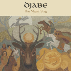The Magic Stag - Djabe, Steve Hackett
