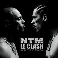 Le Clash (B.O.S.S. vs. IV My People) - Suprême NTM
