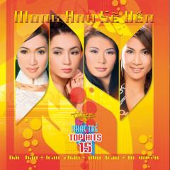 Top Hits 15 - Mong Anh Sẽ Đến - Various Artists
