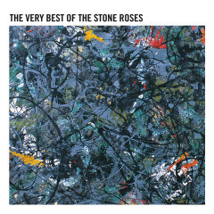 The Very Best Of The Stone Roses (Remastered) - The Stone Roses
