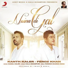 Naina Di Gal - Kanth Kaler,Feroz Khan