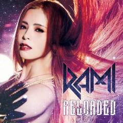 Reloaded - RAMI
