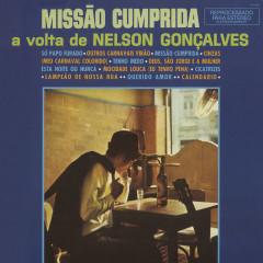 Missão Cumprida: A Volta de Nelson Gonçalves - Nelson Gonçalves
