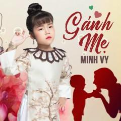 Gánh Mẹ (Single) - Bé Minh Vy