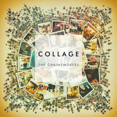 Collage EP - The Chainsmokers