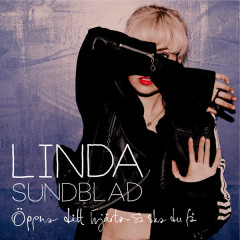 Öppna Ditt Hjärta Så Ska Du Få - Linda Sundblad