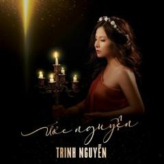 Ước Nguyện Thánh Ca - Trinh Nguyễn