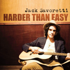 Harder Than Easy - Jack Savoretti