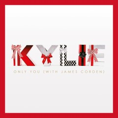 Only You (with James Corden) - Kylie Minogue, James Corden
