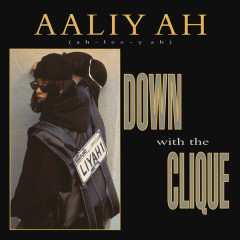 Down with the Clique EP - Aaliyah