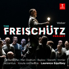 The Freischütz Project - Laurence Equilbey