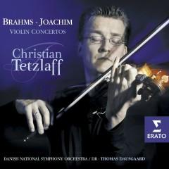 Brahms & Joachim: Violin Concertos - Christian Tetzlaff