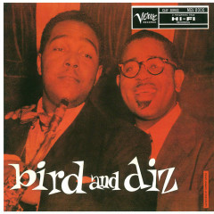 Bird And Diz: The Genius Of Charlie Parker #4 - Charlie Parker, Dizzy Gillespie