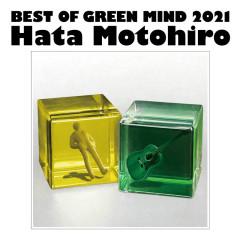 Best Of Green Mind 2021 - Motohiro Hata