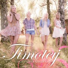 Högt över ängarna - Timoteij