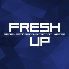 Fresh Up - San E, PENOMECO, Microdot, Kebee