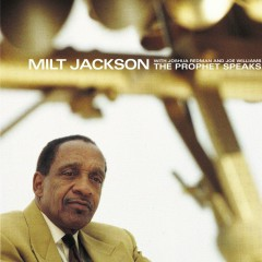 The Prophet Speaks - Milt Jackson