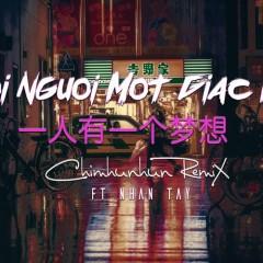 Mỗi Người Một Giấc Mơ (Remix) (Single) - Võ Mậu Tân, Nhân Tây