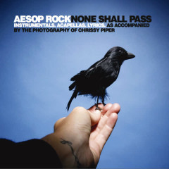 None Shall Pass - Instrumentals And Accapellas - Aesop Rock