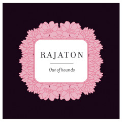Out Of Bounds - Rajaton