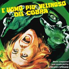 L'uomo pìu velenoso del cobra (Original Motion Picture Soundtrack) - Edda Dell'Orso, Stelvio Cipriani