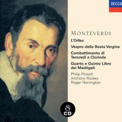 Monteverdi: 1610 Vespers/Madrigals/Orfeo - New London Consort, Philip Pickett, The Consort Of Musicke, Anthony Rooley, Heinrich Schütz Choir