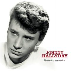 Souvenirs, Souvenirs - Johnny Hallyday