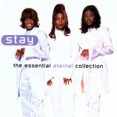 Stay: The Essential Eternal Collection - Eternal