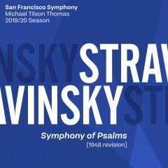 Stravinsky: Symphony of Psalms - San Francisco Symphony, Michael Tilson Thomas
