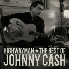 Highwayman: The Best of Johnny Cash - Johnny Cash