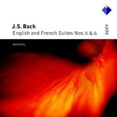 Bach, JS : English & French Suites Nos 5 & 6  -  Apex - Alan Curtis