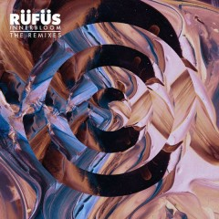 Innerbloom (The Remixes) - Rufus