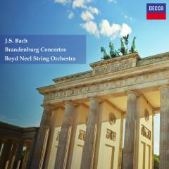 Bach, J.S.: Brandenburg Concertos Nos. 1-6 - Boyd Neel, The Boyd Neel String Orchestra