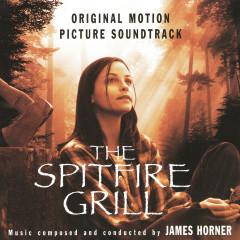 The Spitfire Grill  - Original Soundtrack Recording - James Horner