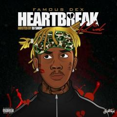 Heartbreak Kid - Famous Dex
