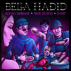Bella Hadid - Adrian Sellevoll, OnklP, Nick Strand