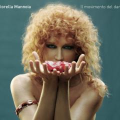 Il Movimento Del Dare - Fiorella Mannoia