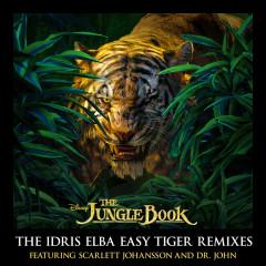The Jungle Book: The Idris Elba Easy Tiger Remixes - Scarlett Johansson, Dr. John, The Nite Trippers