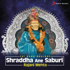 Shraddha Ane Saburi (Sai Baba Bhajans)
