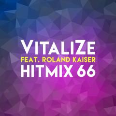 Hitmix 66 - VitaliZe, Roland Kaiser