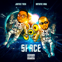 Space - Justice Toch, Artistic Raw